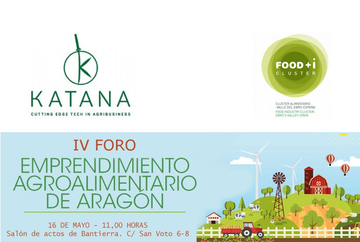 Find out about the KATANA project at the IV Forum on Food and Agriculture Entrepreneurship in Aragon.