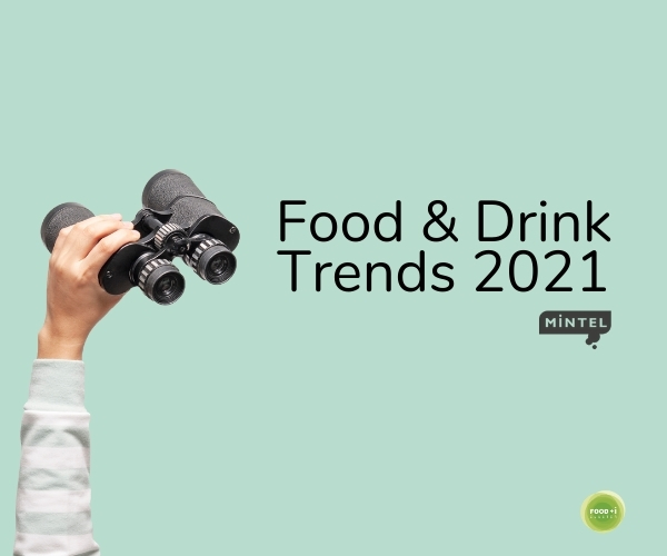 MINTEL Food and Drink Trends 2021
