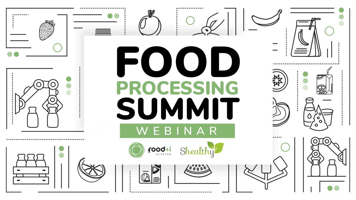 (ESP) FOOD PROCESSING SUMMIT – webinar